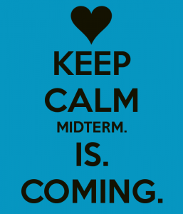 keep-calm-midterm-is-coming